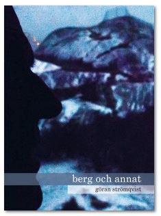 Göran Strömqvists berg och annat