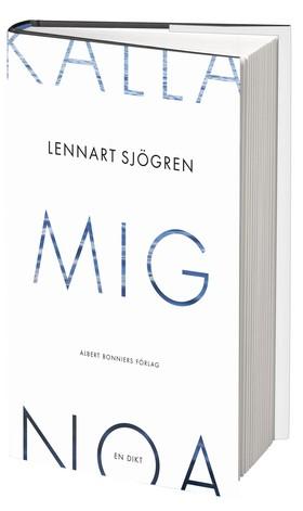 Lennart Sjögrens Kalla mig Noa.