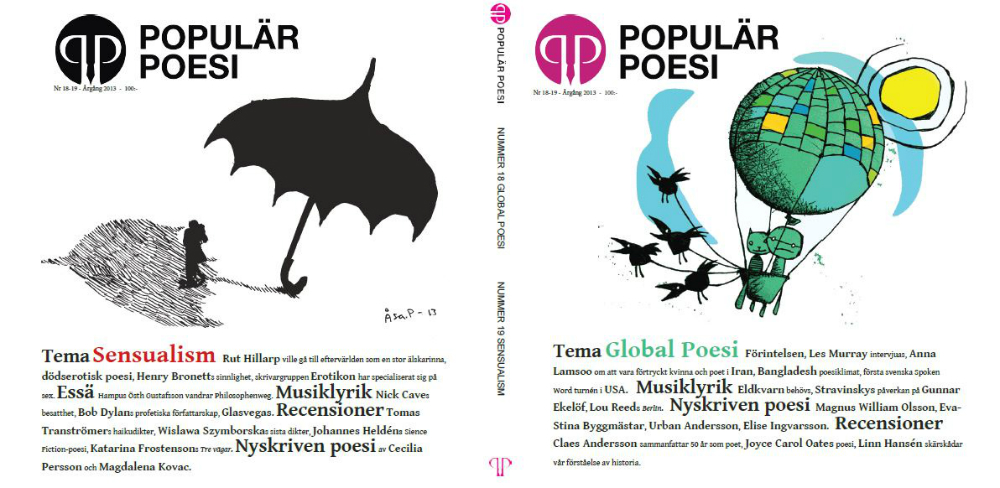 Populär Poesi nummer 18-19 med temana Global Poesi och Sensualism kom ut två veckor innan nummer 19 lades ut på nätet.