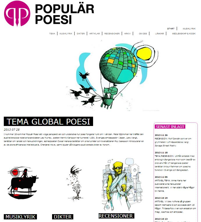 Populär Poesi nummer 18 med tema Global poesi lades ut den 28 juli 2013.