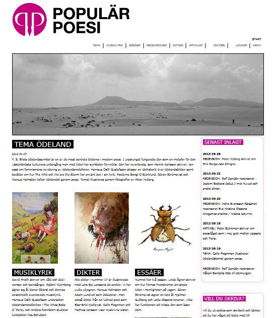Populär Poesi nummer 14 med tema Ödeland lades ut den 7 april 2013.