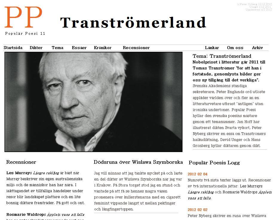 Populär Poesi nummer 11 med tema Tranströmerland lades ut i december 2011.