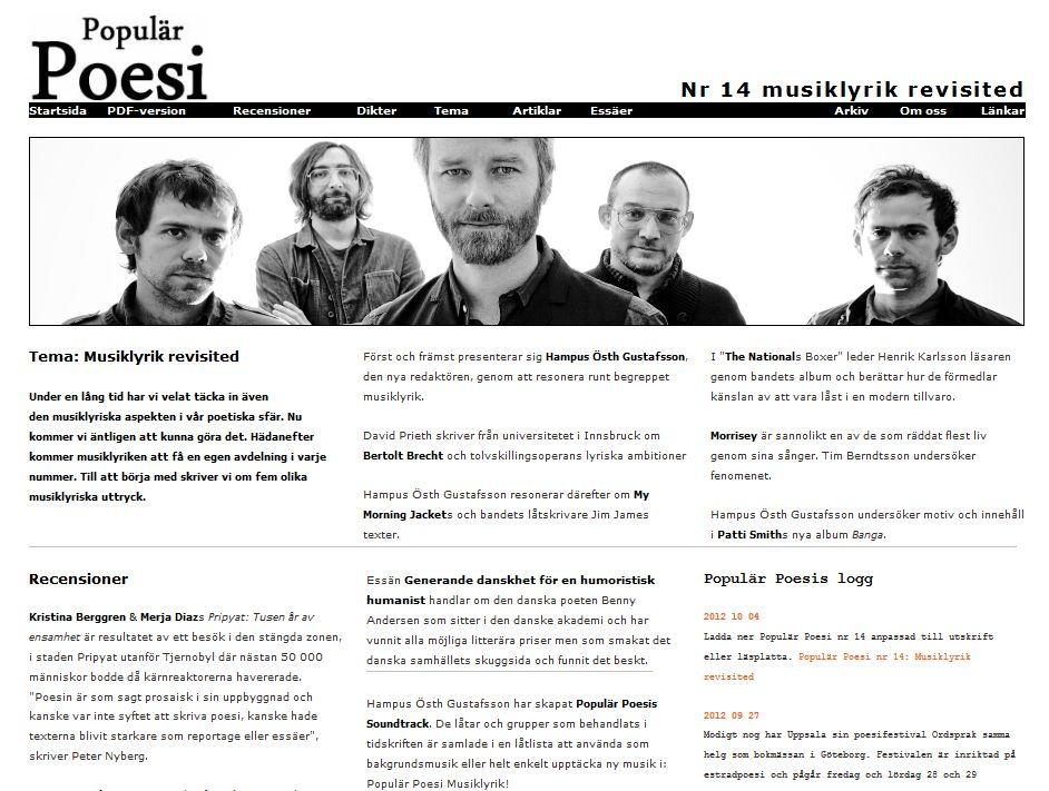 Populär Poesi nummer 14 med tema Musiklyrik revisited lades ut i juli 2012.
