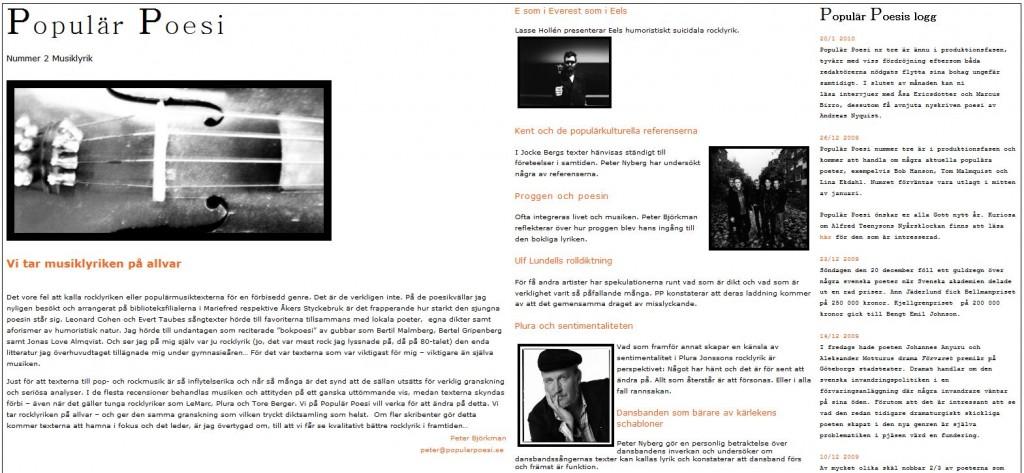 Populär Poesi nummer 2 med tema Musiklyrik lades ut i oktober 2009.