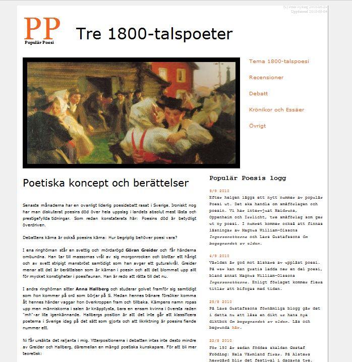 Populär Poesi nummer 5 med tema Tre 1800-talspoeter lades ut i juli 2010.
