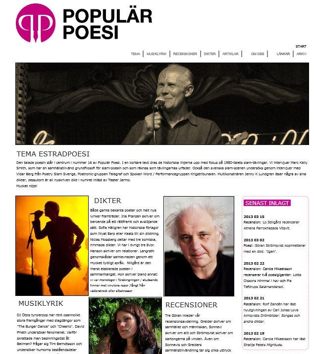 Populär Poesi nummer 16 med tema Estradpoesi lades ut i januari 2013.