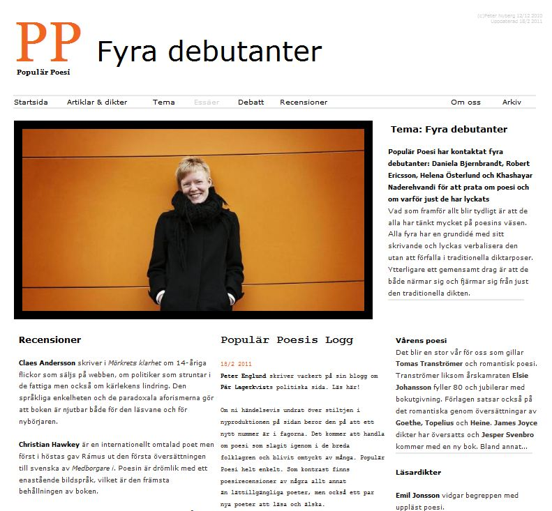 Populär Poesi nummer 7 med tema Fyra debutanter lades ut i december 2010.