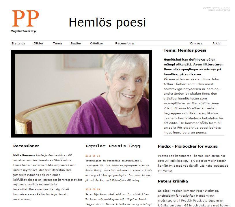 Populär Poesi nummer 9 med tema Hemlös poesi lades ut i juni 2011.