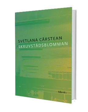 Svetlana Carstean Skruvstädsblomman