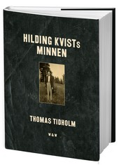 Thomas Tidholms Hilding Kvists minnen