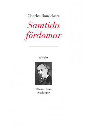 Charles Baudelaires Samtida fördomar