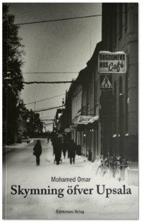 Mohamed Omars Skymning öfver Upsala