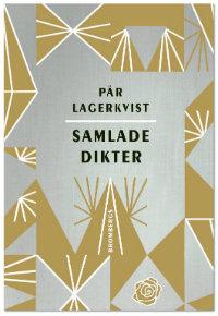 Pär Lagerkvists Samlade dikter