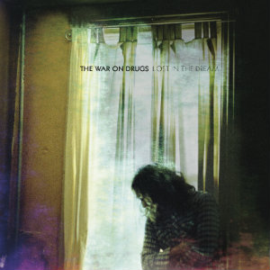 The War On Drugs Lost in a Dream