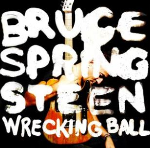 Bruce Springsteens Wrecking Ball