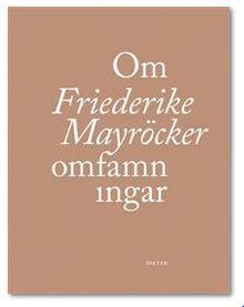 Friederike Mayröckers Om omfamningar