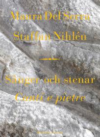Maura del Serra & Staffan Nihléns Sånger och Stenar: Canti e pietre