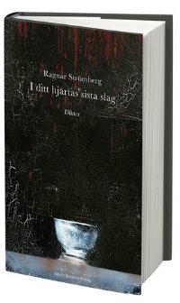 Ragnar Strömbergs I ditt hjärtas sista slag