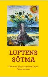 Stina Nilssons Luftens sötma