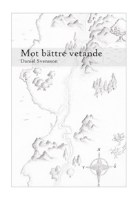 Daniel Svenssons Mot bättre vetande