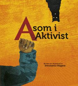 Innosanta Nagaras A som i Aktivist
