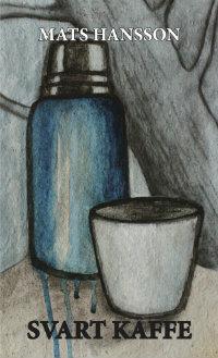 Mats Hanssons Svart kaffe