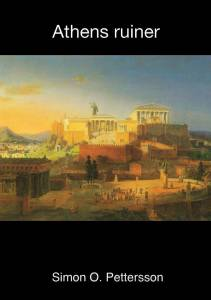 Simon O. Petterssons Athens ruiner.