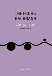 Ingeborg Bachmans Vandra, tanke