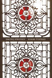Dimitrij Strotsevs Adams tystnad