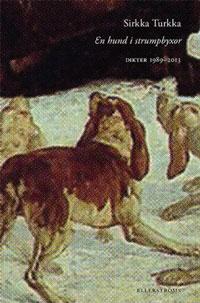 Sirkka Turkkas En hund i strumpbyxor
