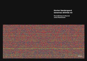 Morten Søndergaards Genernas drömda rot
