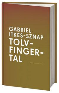 Gabriel Itkes-Sznaps Tolvfingertal.