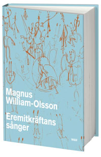 Magnus William-Olssons Eremitkräftans sång.