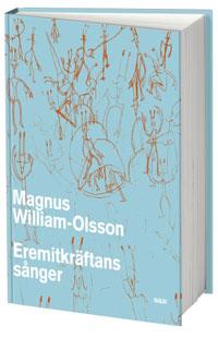 Magnus William-Olssons Eremitkräftans sång.